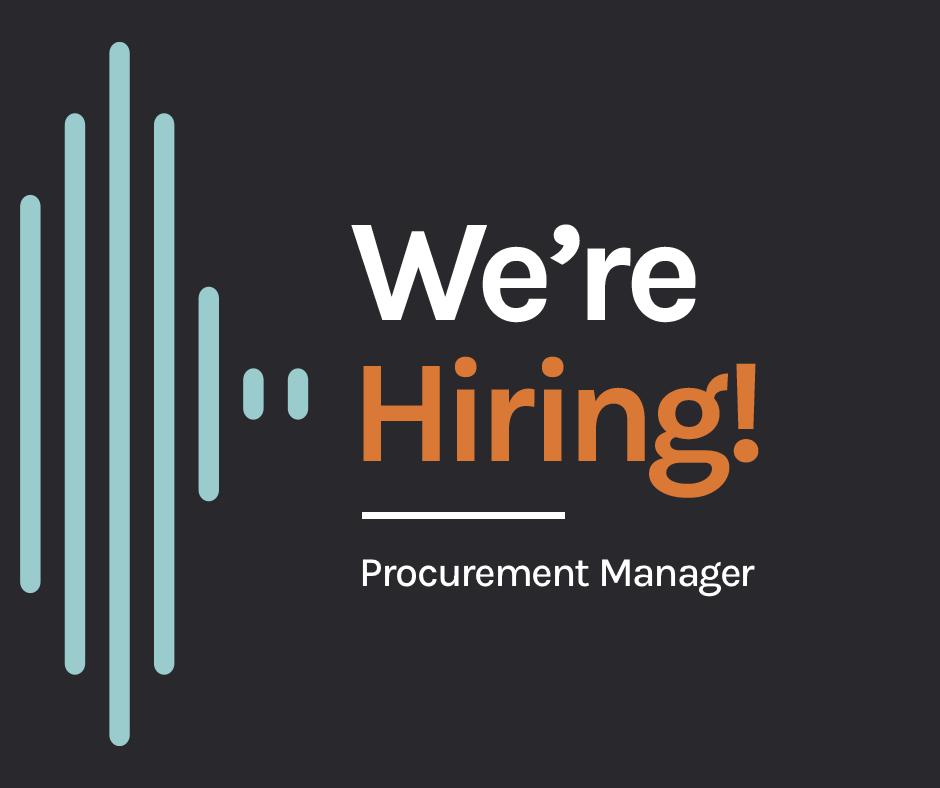 We're Hiring – Procurement Manager